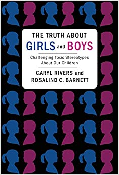 Book The Truth About Girls and Boys: Challenging Toxic Stereotypes About Our Children