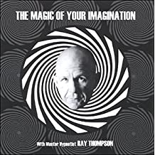 The Magic of Your Imagination