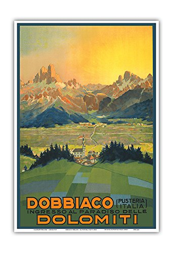 (Dobbiaco (Toblach) - Val Pusteria, Italia (Puster Valley, Italy) - Entrance to the Paradise of the Dolomites Mountains - Vintage World Travel Poster c.1920s - Master Art Print - 13in x 19in)