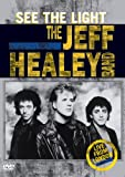 Jeff Healey Band: See The Light: Live From London 1989 [Import]