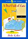 A Bed Full of Cats, Holly Keller, 0152022627