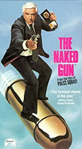The Naked Gun - From the Files of Police Squad! [VHS]