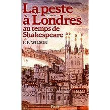 Peste à Londres: Au temps de Shakespeare