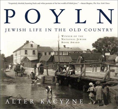 Poyln: Jewish Life in the Old Country pdf epub