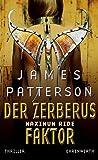 Maximum Ride, Bd. 2 - Der Zerberus-Faktor: Thriller (Ehrenwirth Belletristik)