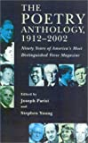 img - for The Poetry Anthology, 1912-2002: Ninety Years of America's Most Distinguished Verse Magazine book / textbook / text book