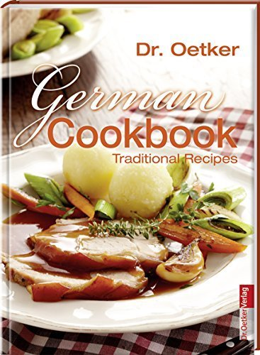German Cookbook: Traditional Recipes by Oetker Verlag (2013) Hardcover
