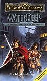 Waterdeep (Forgotten Realms:  Avatar Trilogy, Book 3)