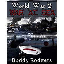 World War 2: War at Sea (Pearl Harbor, D-Day, Normandy,WW2, Military History, Naval Battles)