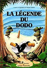 La Légende du Dodo par Isabelle Hoarau-Joly