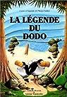 La Légende du Dodo par Hoarau-Joly