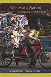 img - for Waste of a Nation: Garbage and Growth in India book / textbook / text book