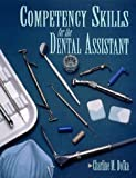 Competency Skills for the Dental Assistant (Health & Life Science)