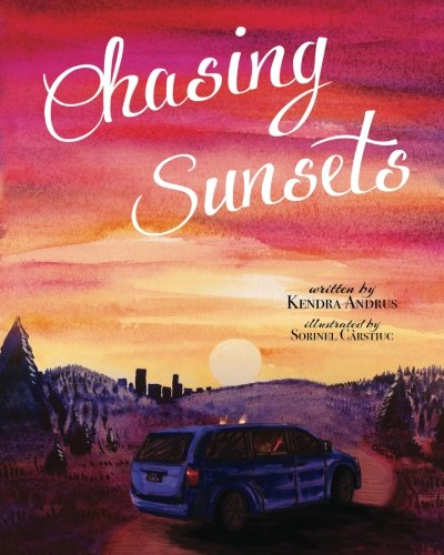 Image result for chasing sunsets by kendra andrus