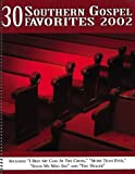 30 Southern Gospel Favorites 2002, , 063405418X