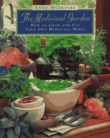 The-Medicinal-Garden-How-to-Grow-and-Use-Your-Own-Medicinal-Herbs