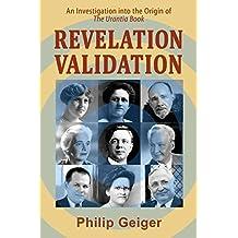 Revelation Validation: An Investigation into the Origin of The Urantia Book