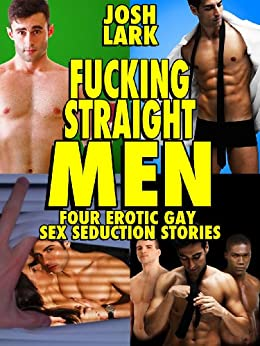 Straight men gay erotic stories