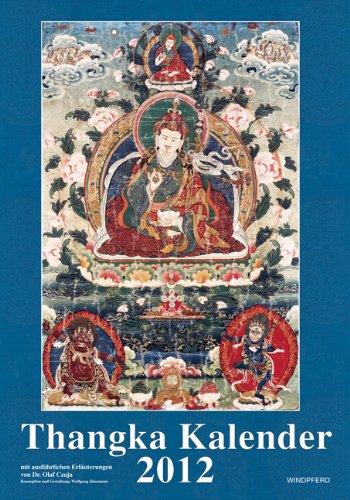 Thangka-Kalender 2012 - 13 Motive mit ausführlichen Erläuterungen