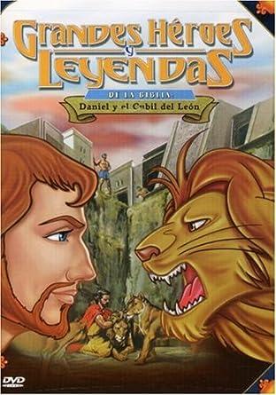 Grandes Heroes y Leyendas de la Biblia: Den Daniel y el Cubil del Leon