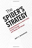 img - for The Spider?s Strategy: Creating Networks to Avert Crisis, Create Change, and Really Get Ahead by Amit S. Mukherjee (2008-09-20) book / textbook / text book