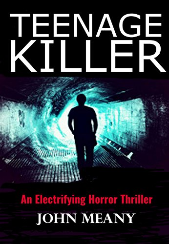 Teenage Killer Electrifying Horror Thriller ebook product image
