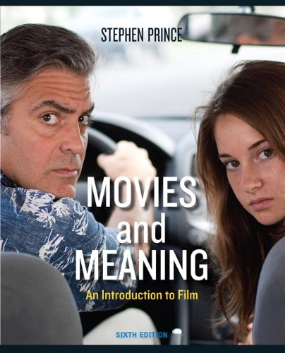 Movies and Meaning: An Introduction to Film, 6th Edition by Pearson