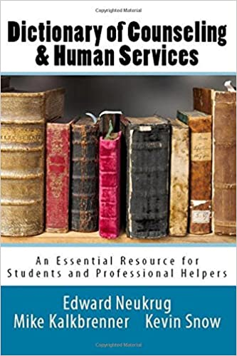 Dictionary of counseling and human services dr edward neukrug dictionary of counseling and human services dr edward neukrug 9780692851258 amazon books fandeluxe Image collections