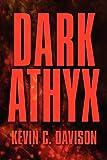 Dark Athyx, Kevin C. Davison, 1448947405