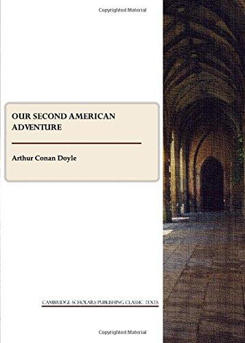Our Second American Adventure (Cambridge Scholars Publishing Classics Texts)