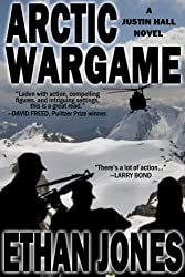 Arctic Wargame (Justin Hall # 1) - Special Preview: The First 10 Chapters