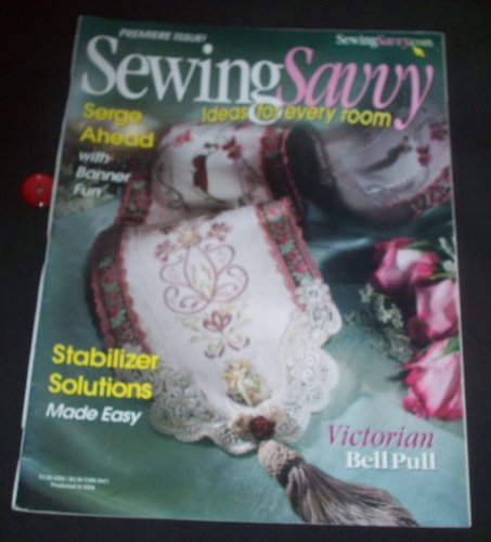 (Sewing Savvy - Premier Issue)