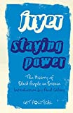 Image of Staying Power: The History of Black People in Britain (Get Political)