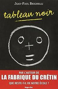 Tableau noir par Jean-Paul Brighelli