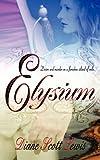 Elysium, Diane Scott Lewis, 1615723722