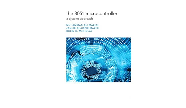The 8051 Microcontroller A Systems Approach Pdf