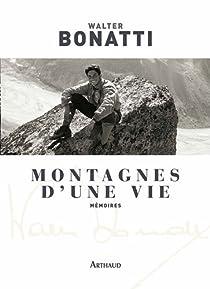 Montagnes d'une vie par Bonatti