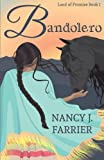 img - for Bandolero (Land of Promise) (Volume 1) book / textbook / text book