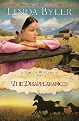 The Disappearances: Another spirited novel by the bestselling Amish author! (Sadie's Montana)