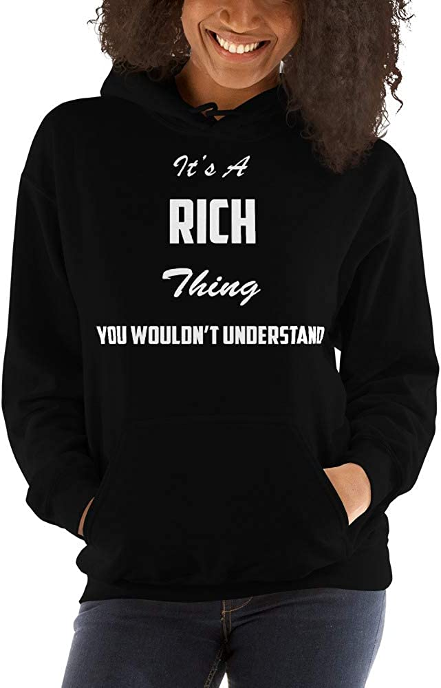 You Wouldnt Understand meken Its A Rich Thing