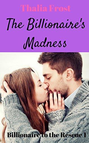 Download PDF The Billionaire's Madness - A Billionaire Romance