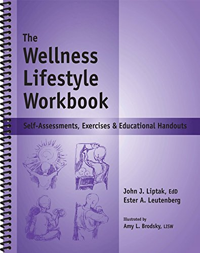 The Wellness Lifestyle Workbook - Self-Assessments, Exercises & Educational Handouts (Mental Health & Life Skills Workbook Series) - Life Skills Workbooks