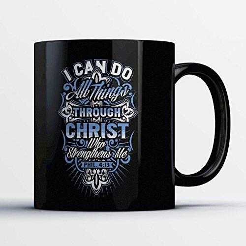 Christian Coffee Mug - Do All Things Through Christ - Adorable 11 oz Black Ceramic Tea Cup - Cute Cristian Gifts with Christian - Sunglasses Abilene