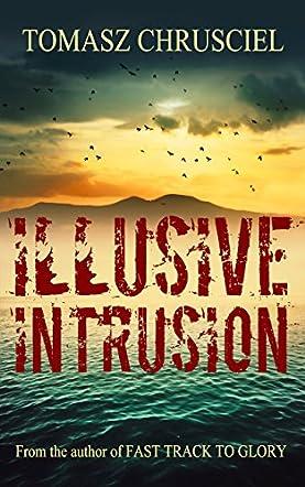 Illusive Intrusion