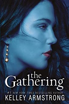 The Gathering (Darkness Rising Book 1) by [Armstrong, Kelley]
