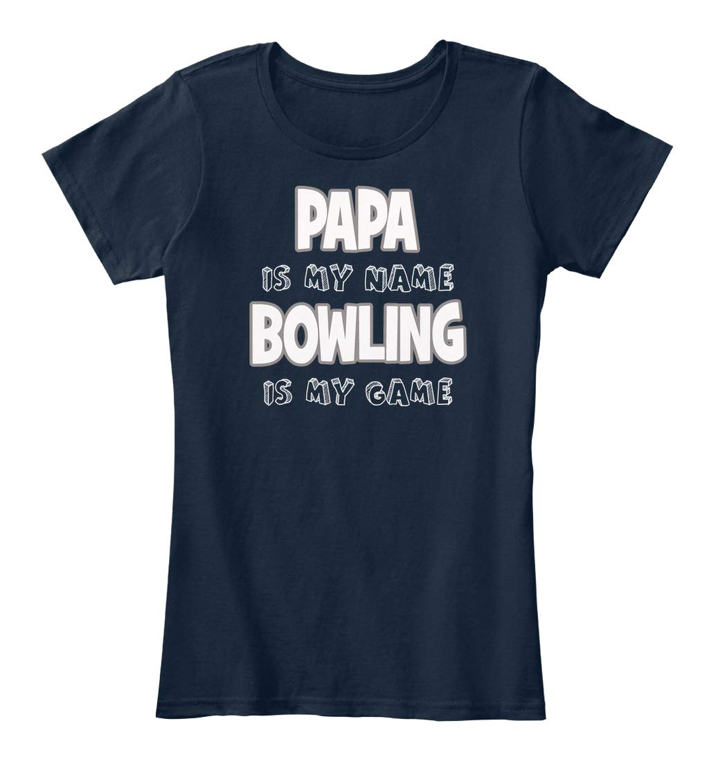 Papa Is My Name Bowling Is My Game Tee Ts Shirts