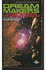 Dream Makers by Charles Platt (1980-11-01) Paperback