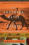 The Southern Gates of Arabia: A Journey in the Hadramaut (Modern Library)