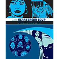 Heartbreak Soup: The Love & Rockets Library - Palomar Book 1 book cover