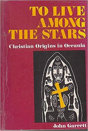 Téléchargement de livres électroniques gratuits au Royaume-UniTo Live Among the Stars: Christian Origins in Oceania PDF
